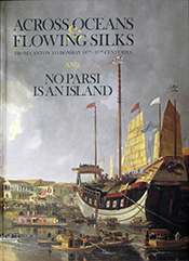 ACROSS OCEANS & FLOWING SILKS AND NO PARSI IS AN ISLAND