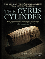 THE CYRUS CYLINDER - The King of Persia's Proclamation From Ancient Babylon