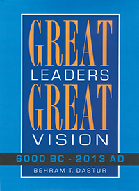 GREAT LEADERS GREAT VISION 6000 BC - 2013 AD