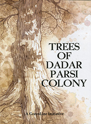 TREES OF DADAR PARSI COLONY
