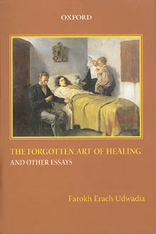 THE FORGOTTEN ART OF HEALING AND OTHER ESSAYS