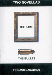 TWO NOVELLAS - The Fake & The Bullet