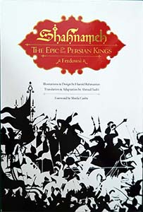 SHAHNAMEH - The Epic Of The Persian Kings - Ferdowsi