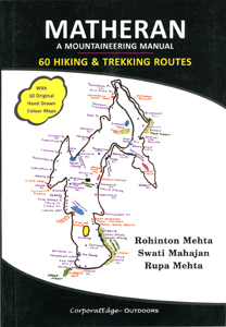 MATHERAN - A MOUNTAINEERING MANUAL - 60 Hiking & trekking Routes