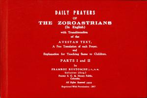 DAILY PRAYERS OF THE ZOROASTRIANS ( In English )