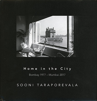 HOME  IN  THE  CITY - Bombay 1977 - Mumbai 2017