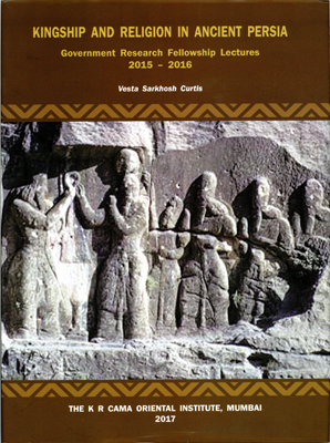 KINGSHIP AND RELIGION IN ANCIENT PERSIA